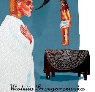 """Wioletta Grzegorzewska """"Guguły"""""""