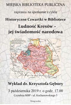 Ludność Kresów - jej świadomość narodowa - wykład dr. K. Gębury @ Kochanowskiego 5