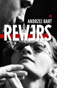 "Andrzej Bart ""Rewers"""