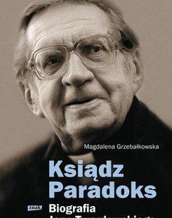 """Magdalena Grzebałkowska """"Ksiądz Paradoks"""""""