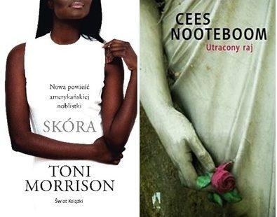 """Toni Morrison """"Skóra"""", Cees Nooteboom """"Utracony raj"""""""