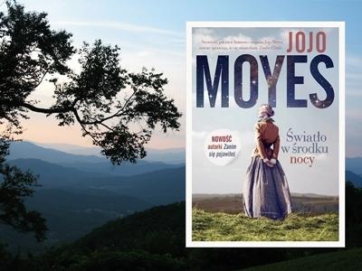 """Joyo Moyes """"Światło w środku nocy"""""""