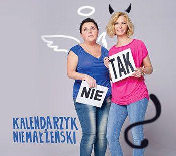 """Paulina Młynarska, Dorota Wellman """"Kalendarzyk niemałżeński"""""""