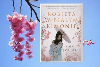 """Ana Johns """"Kobieta w białym kimonie"""""""