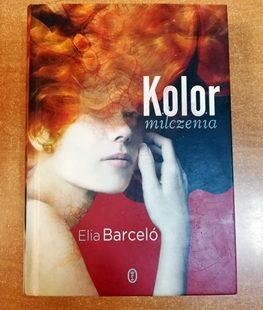"Elia Barceló ""Kolor milczenia"""